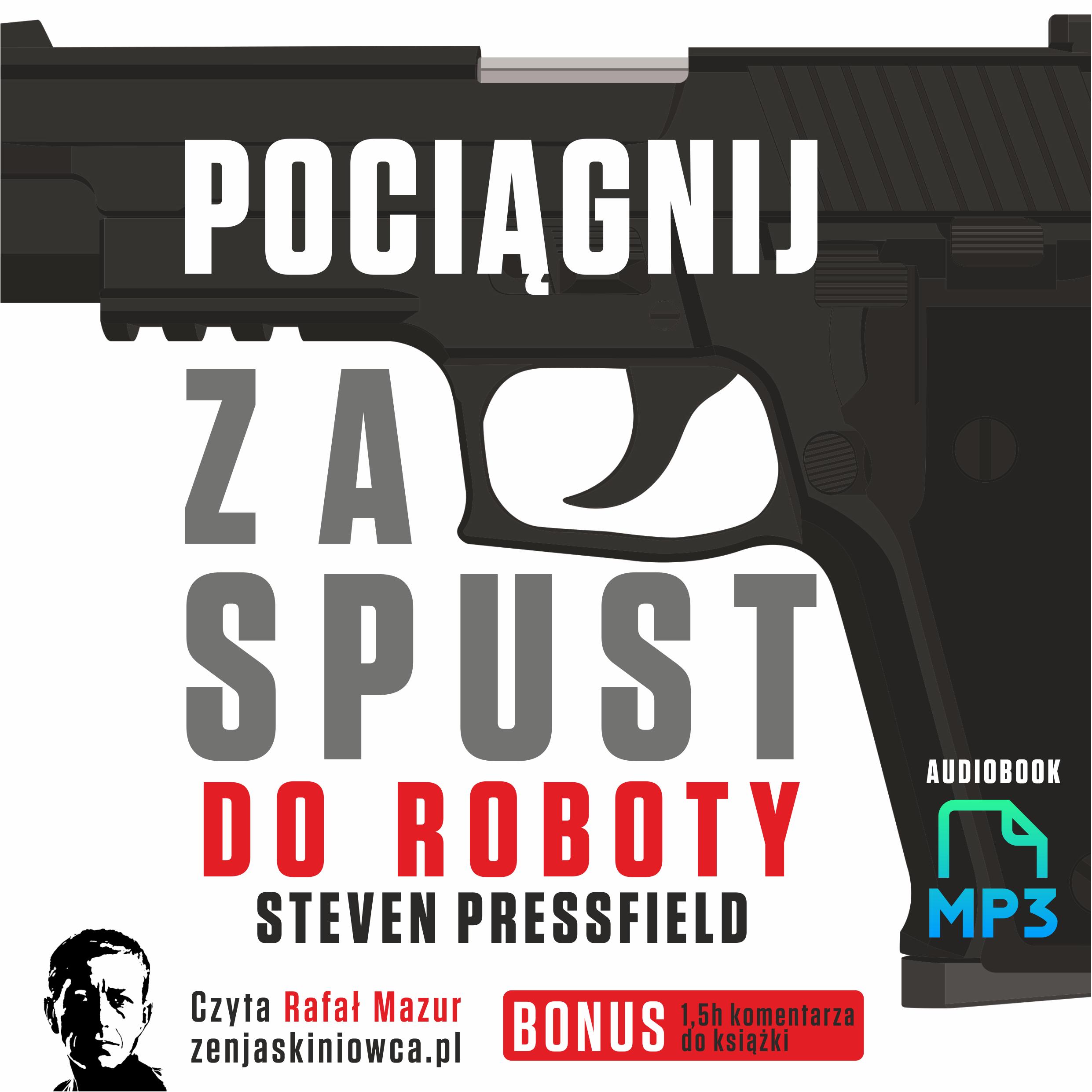 Steven Pressfield – Do Roboty